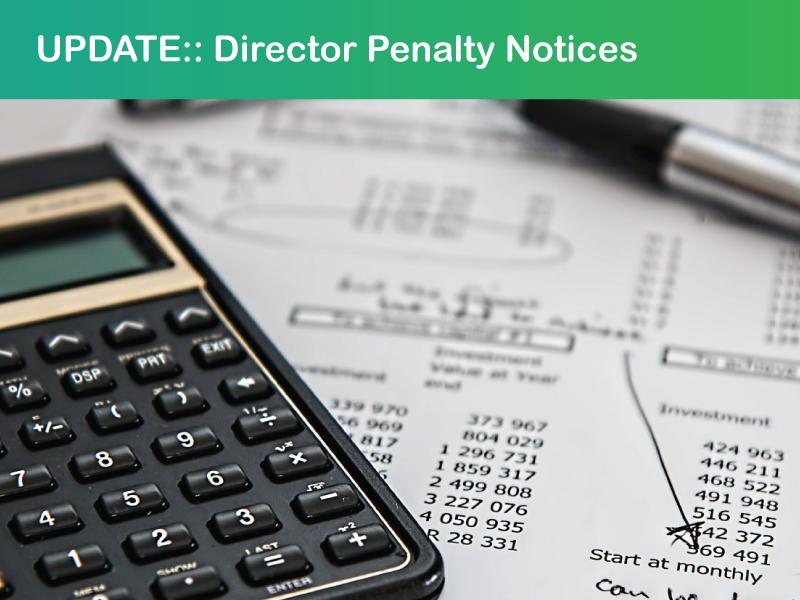 Director Penalty Notice Update