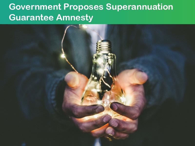 Government proposes superannuation guarantee amnesty